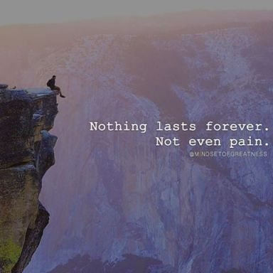 278346-Nothing-Last-Forever.-Not-Even-Pain